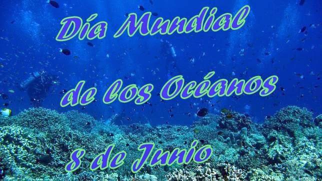 oceanosDia Mundial de los Oceanos-2014--8deJunio-