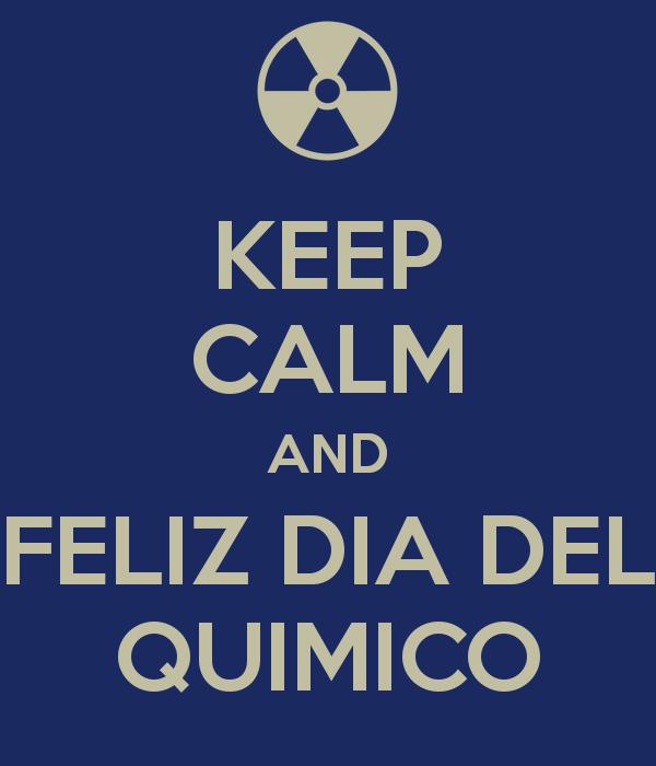 quimicokeep-calm-and-feliz-dia-del-quimico-13